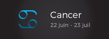 Cancer: 22 juin - 23 juil