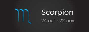 Scorpion: 24 oct - 22 nov